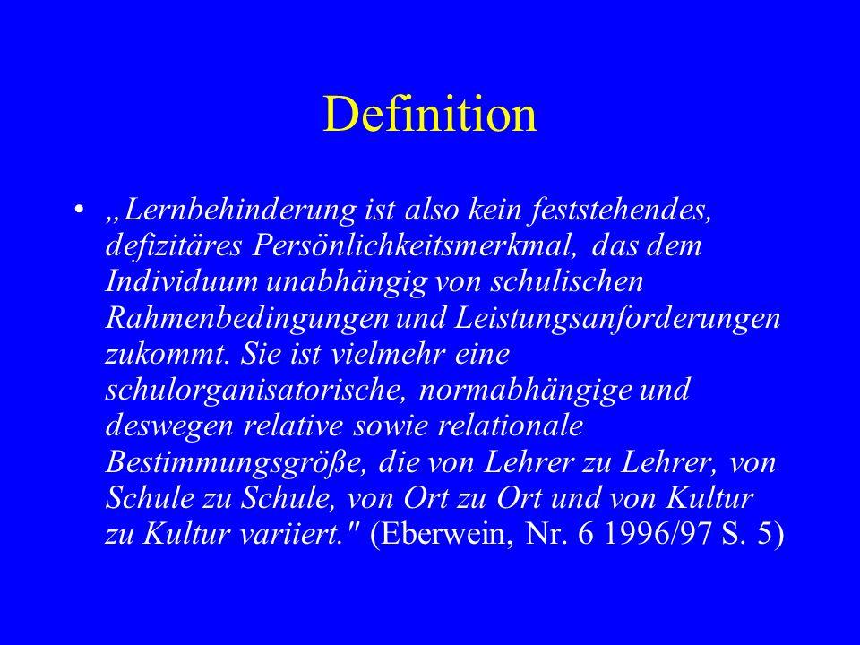 Definition In seinem gewordenen Verständnis meint lernbehindert heute erhebliches und andauerndes Schulleistungsversagen teilweise sehr unterschiedlicher Ätiologie und Genese. (Kanter, 1974, S.