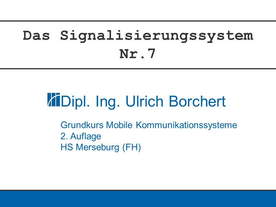 Das Signalisierungssystem Nr.7 Dipl. Ing.
