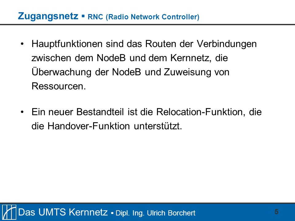 Das UMTS Kernnetz Dipl.Ing.