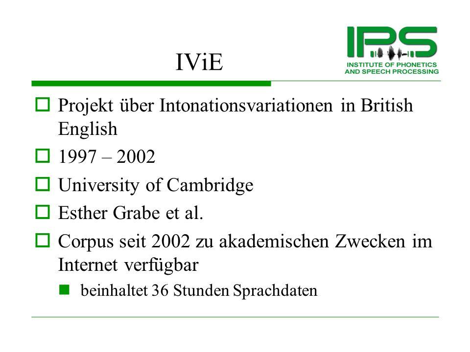 IViE-Projekt IViE = Intonational Variation in English