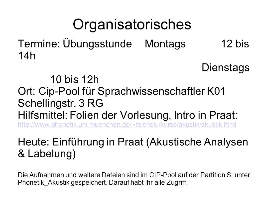 Organisatorisches Termine: ÜbungsstundeMontags12 bis 14h Dienstags 10 bis 12h Ort: Cip-Pool für Sprachwissenschaftler K01 Schellingstr. 3 RG Hilfsmitt
