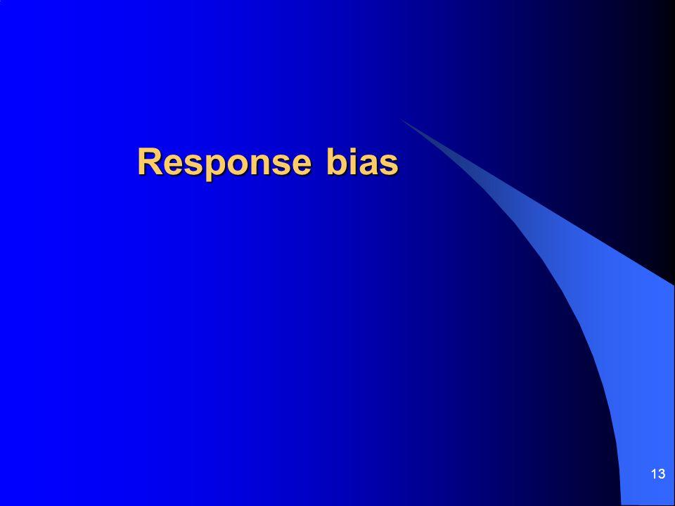 13 Response bias