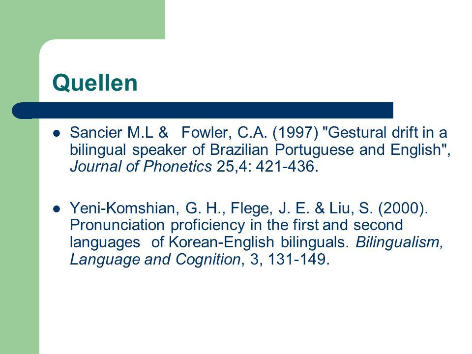 Quellen Sancier M.L & Fowler, C.A. (1997)