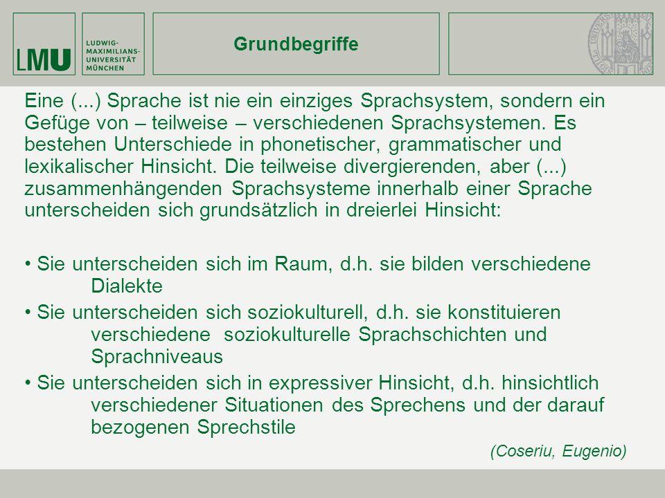 Grundbegriffe Dialekt = Sprachsystem, welches...
