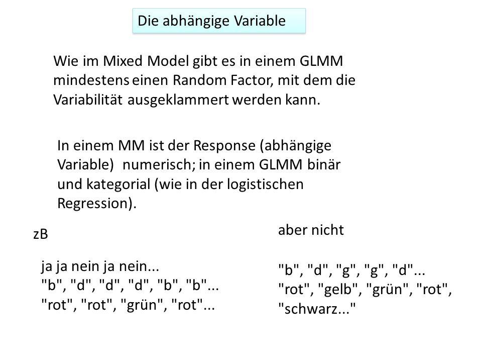 Fixed factors, random factors Ähnlich wie in einem MM wird differenziert prinzipiell zwischen fixed factors (sollen geprüft werden) und random factors (sollen ausgeklammert werden) MM: Reaktionszeiten (RT) wurden von 10 Versuchsperson in 200 verschiedenen Wörtern gemessen.
