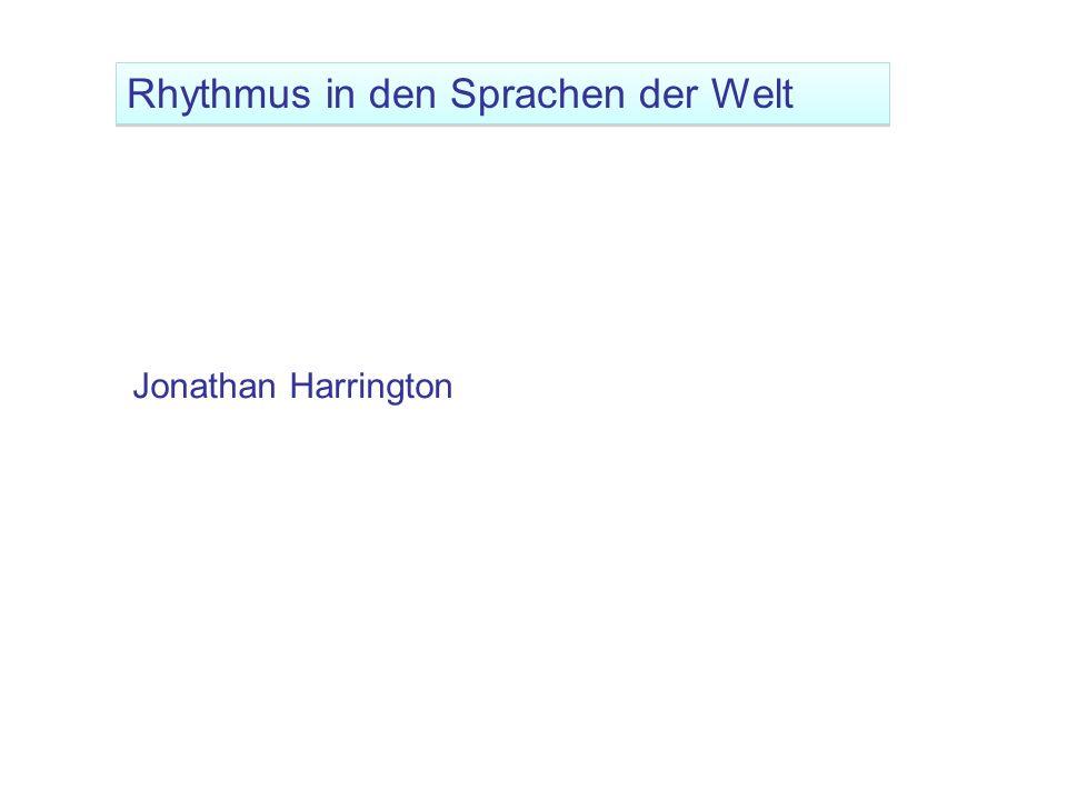 Jonathan Harrington Rhythmus in den Sprachen der Welt