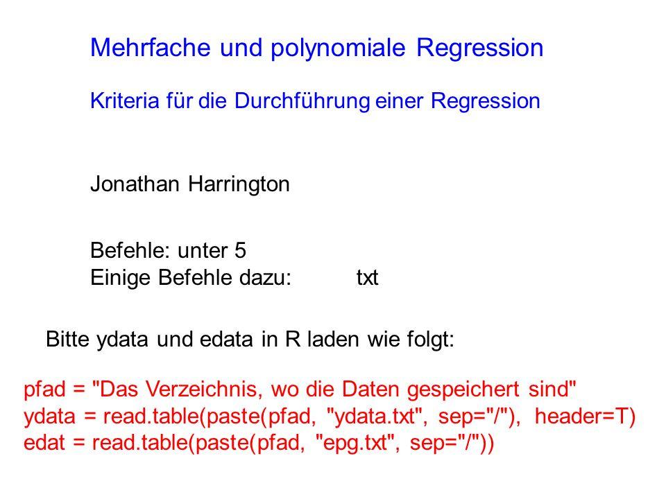 Modell-Prüfung durch AIC (Akaike s Information Criterion) Mit der stepAIC() Funktion in library(MASS) wird geprüft, ob für die Regression wirklich alle (in diesem Fall 4) Regressoren benötigt werden.