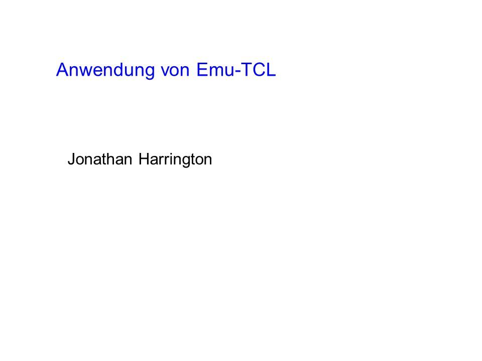 Emu-TCL: Ein Interface zwischen Emu und der Programmiersprache TCL.