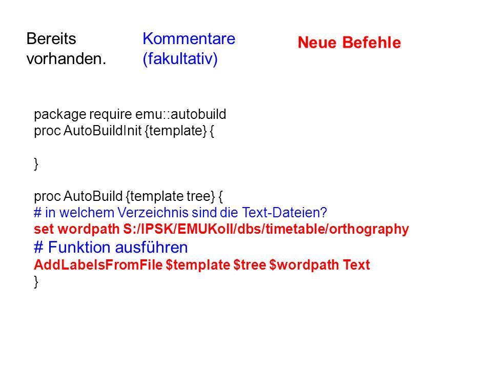 package require emu::autobuild proc AutoBuildInit {template} { } proc AutoBuild {template tree} { # in welchem Verzeichnis sind die Text-Dateien? set