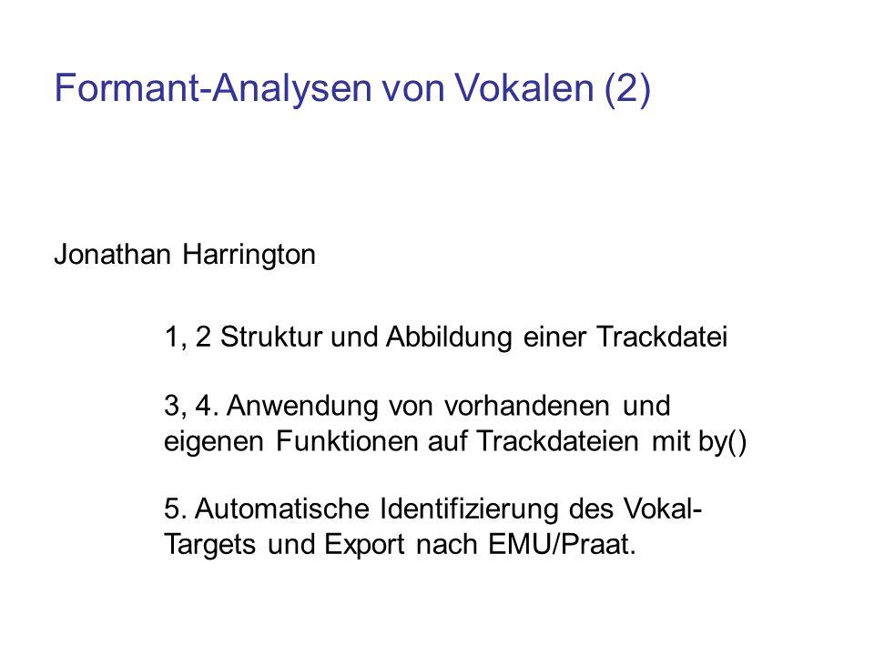 Vorhandene EMU-R-Objekte data(package= emu ) vowlaxSegmentliste vowlax.fdatTrackdatei of F1-F4 vowlax.lEtikettierungen E a I O … vowlax.spkrSprecher-Etikettierungen 67 68