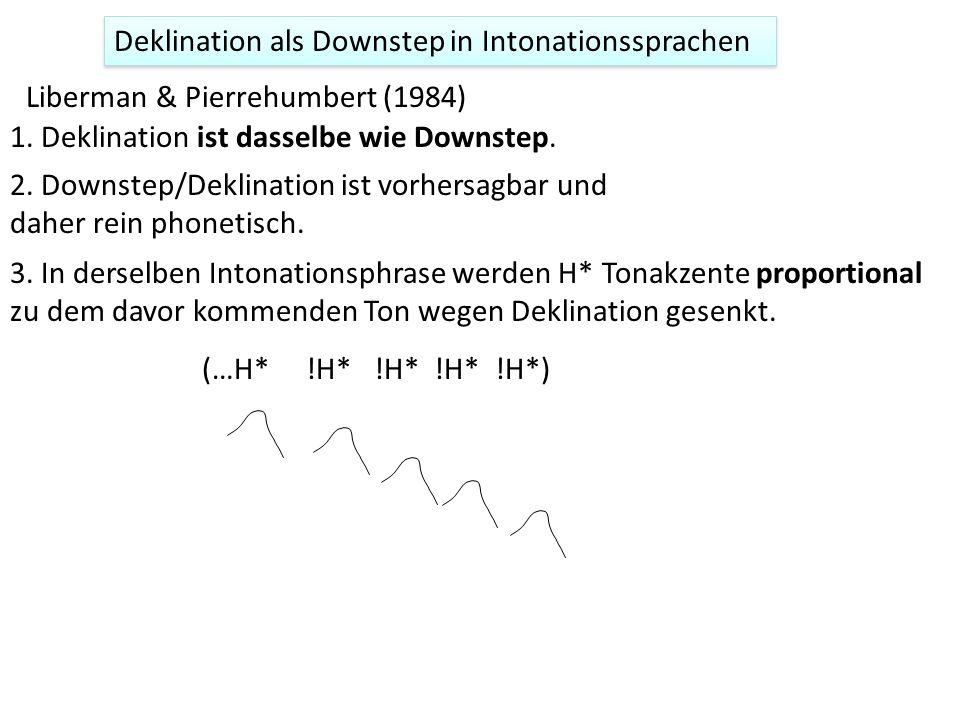 Phonologischer Downstep: diachrone Entwicklung Phonologischer Downstep entsteht wahrscheinlich aus synchronen Vorgängen der schnell gesprochenen Sprac