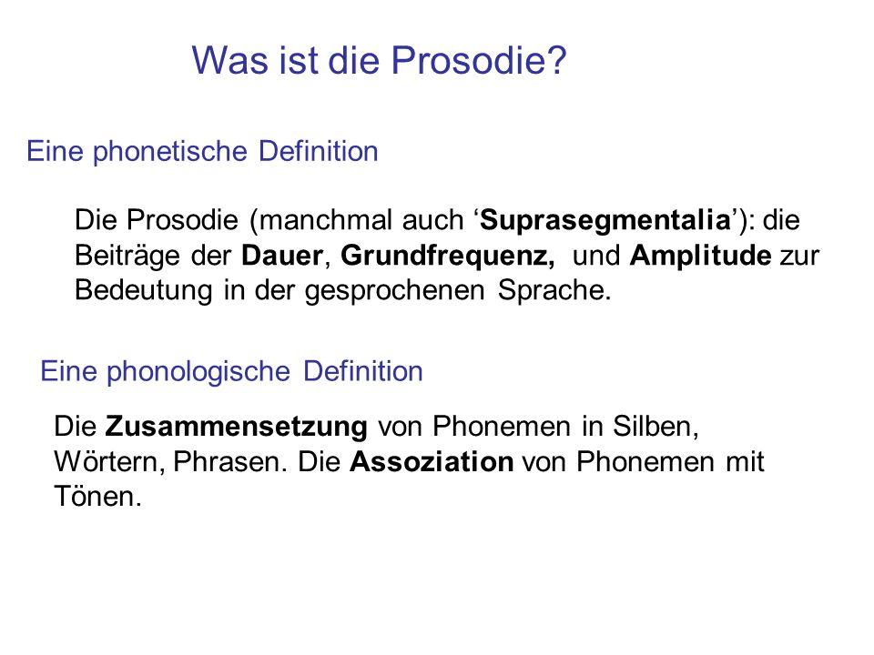 Was ist die Prosodie.