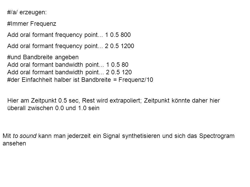 #/aga/: Create KlattGrid...aga 0 0.5 5 1 1 6 1 1 1 Add pitch point...