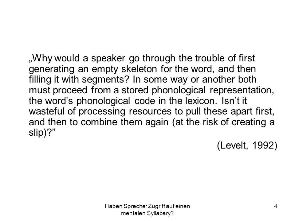 Der Syllabary in einer Theorie der phonologischen Enkodierung 5