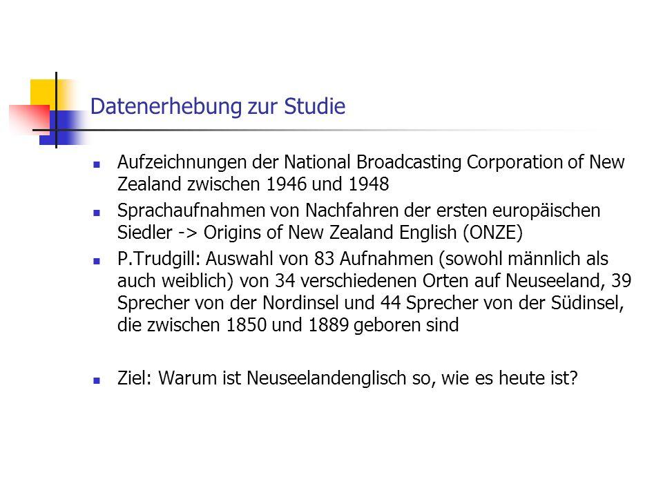 Datenerhebung zur Studie Aufzeichnungen der National Broadcasting Corporation of New Zealand zwischen 1946 und 1948 Sprachaufnahmen von Nachfahren der