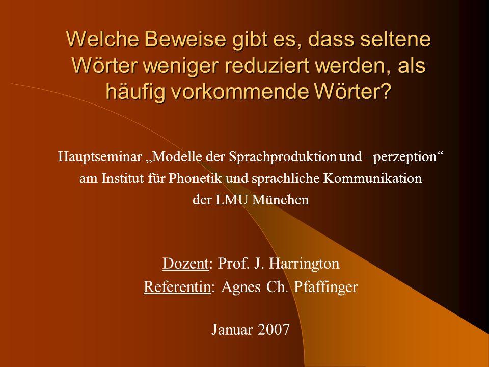 Studien 1996-1997: Lexikalische Konkurrenz und Reduktion gesprochener Sprache (R.