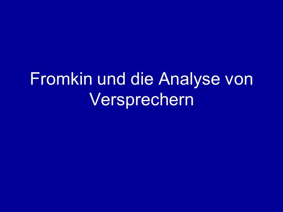 Fromkin und die Analyse von Versprechern