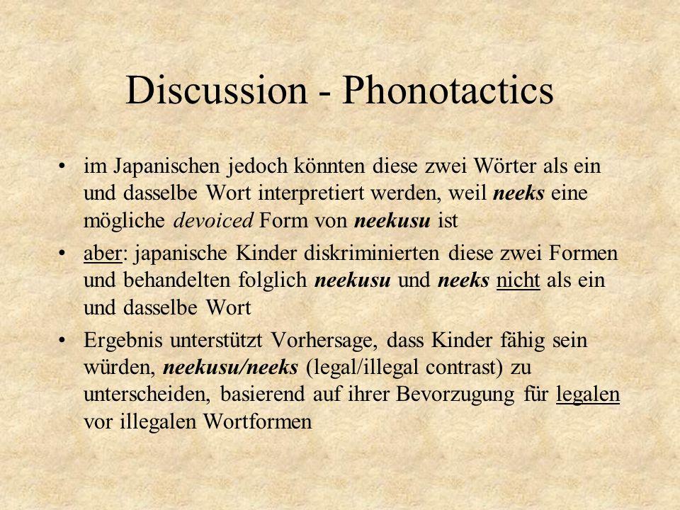Discussion - Phonotactics im Japanischen jedoch könnten diese zwei Wörter als ein und dasselbe Wort interpretiert werden, weil neeks eine mögliche dev