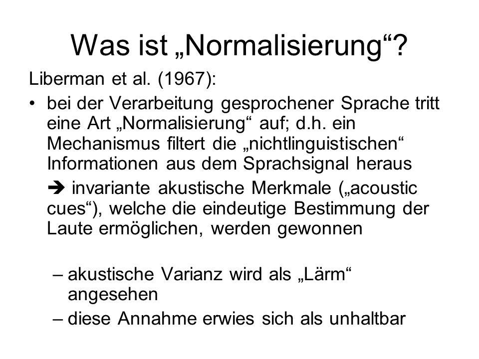 Was ist Normalisierung. Liberman et al.