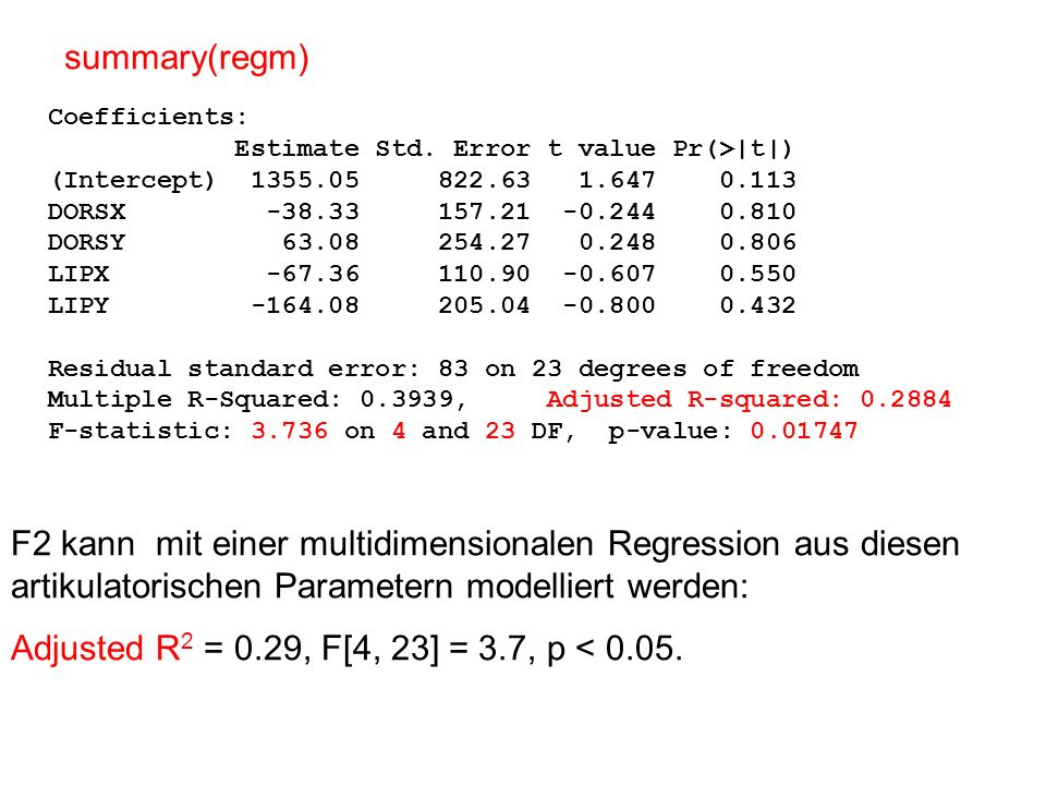 ^ regp = lm(F2 ~ COG + I(COG^2), data = epg) k = coef(regp) (Intercept) COG I(COG^2) -294.3732 2047.8403 -393.5154 ^ with(epg, plot(COG, F2)) Die Parabel überlagern curve(k[1] + k[2]*x + k[3]*x^2, add=T)