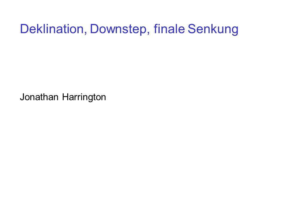 Deklination, Downstep, finale Senkung Jonathan Harrington