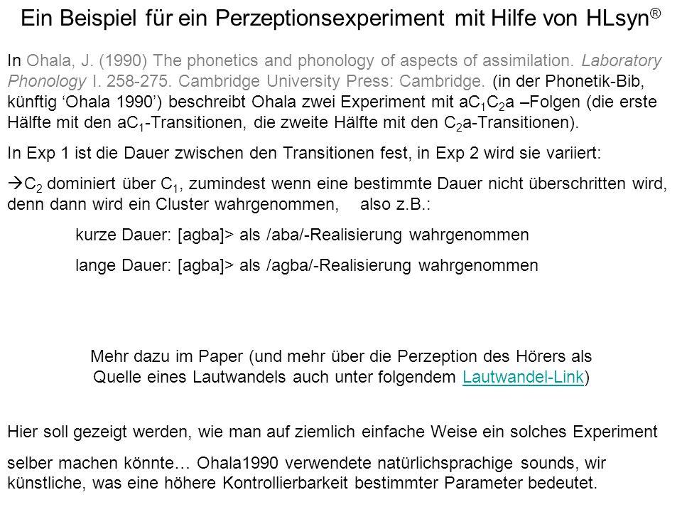 Mehr dazu im Paper (und mehr über die Perzeption des Hörers als Quelle eines Lautwandels auch unter folgendem Lautwandel-Link)Lautwandel-Link Ein Beis