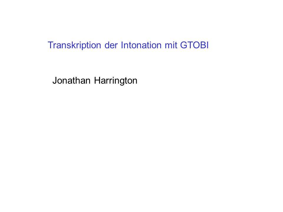 Transkription der Intonation mit GTOBI Jonathan Harrington