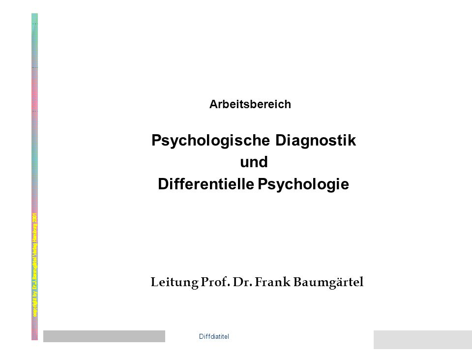 Aus dem Institut für Psychologie Methodik - Diagnostik - Evaluation der MDE-Titel