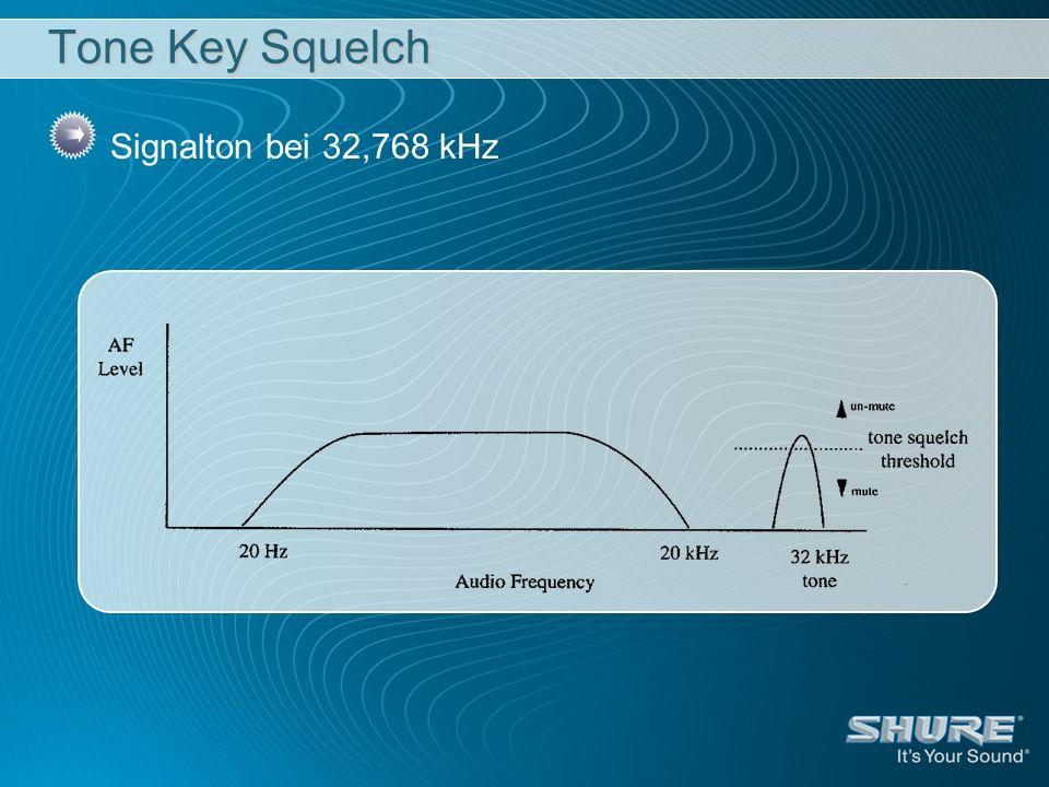 Tone Key Squelch Signalton bei 32,768 kHz