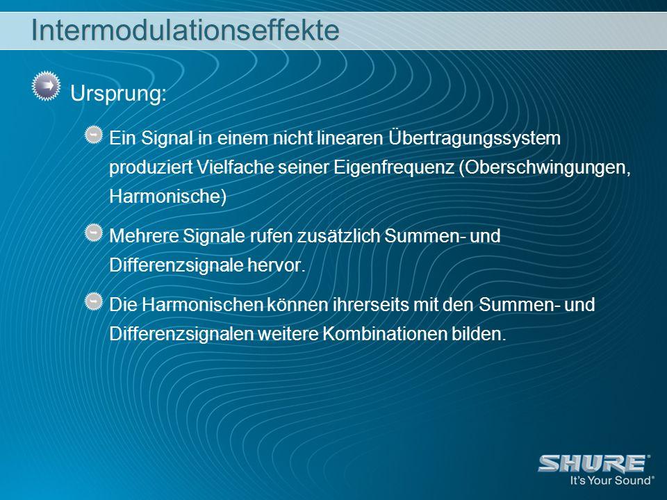 Intermodulationseffekte Ursprung: Ein Signal in einem nicht linearen Übertragungssystem produziert Vielfache seiner Eigenfrequenz (Oberschwingungen, H