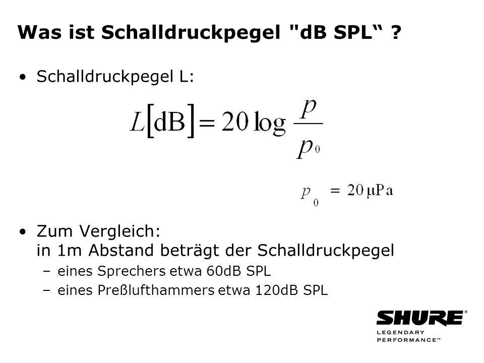 Was ist Schalldruckpegel dB SPL .