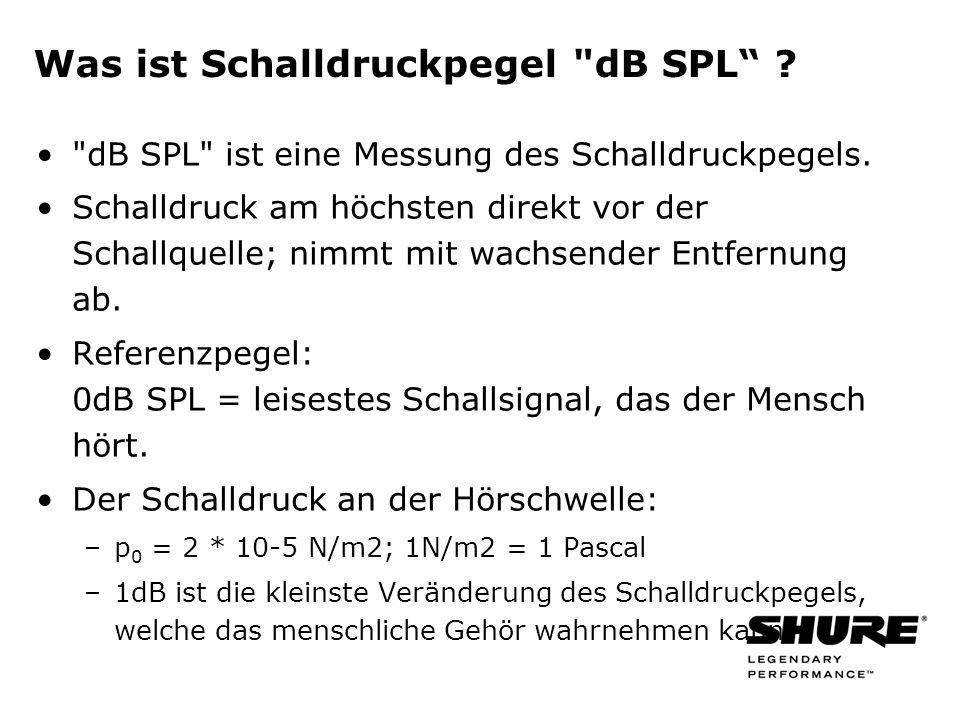Was ist Schalldruckpegel dB SPL . dB SPL ist eine Messung des Schalldruckpegels.
