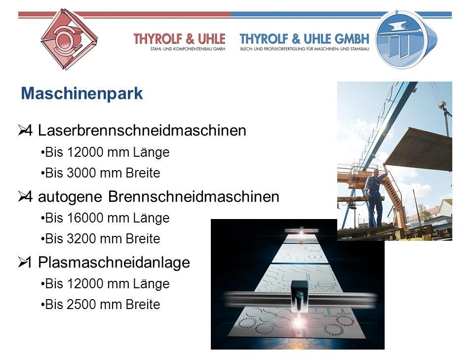 Maschinenpark 4 Laserbrennschneidmaschinen Bis 12000 mm Länge Bis 3000 mm Breite 4 autogene Brennschneidmaschinen Bis 16000 mm Länge Bis 3200 mm Breit