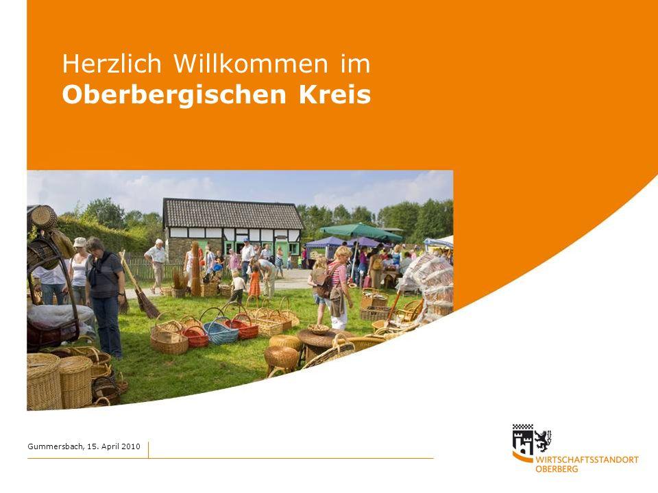 Gummersbach, 15. April 2010 Herzlich Willkommen im Oberbergischen Kreis