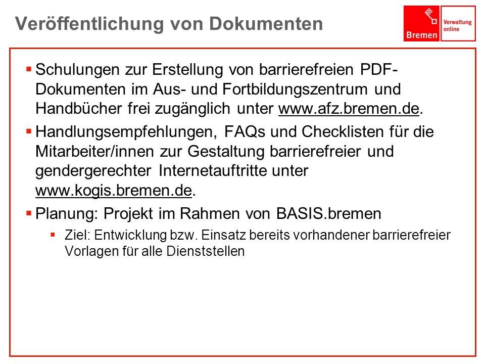 1001001 1010100 Veröffentlichung von Dokumenten Schulungen zur Erstellung von barrierefreien PDF- Dokumenten im Aus- und Fortbildungszentrum und Handb