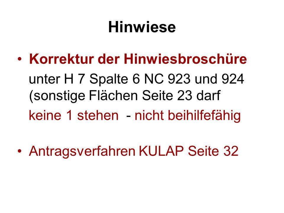 Hinwiese Korrektur der Hinwiesbroschüre unter H 7 Spalte 6 NC 923 und 924 (sonstige Flächen Seite 23 darf keine 1 stehen - nicht beihilfefähig Antrags