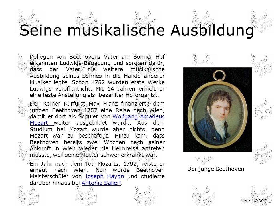 HRS Holdorf Der Komponist Im Jahr 1795 trat Ludwig van Beethoven erstmals mit eigenen Klavierkompositionen in Häusern der Adelsschicht auf.