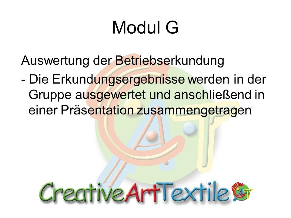 Modul G Auswertung der Betriebserkundung - Die Erkundungsergebnisse werden in der Gruppe ausgewertet und anschließend in einer Präsentation zusammengetragen