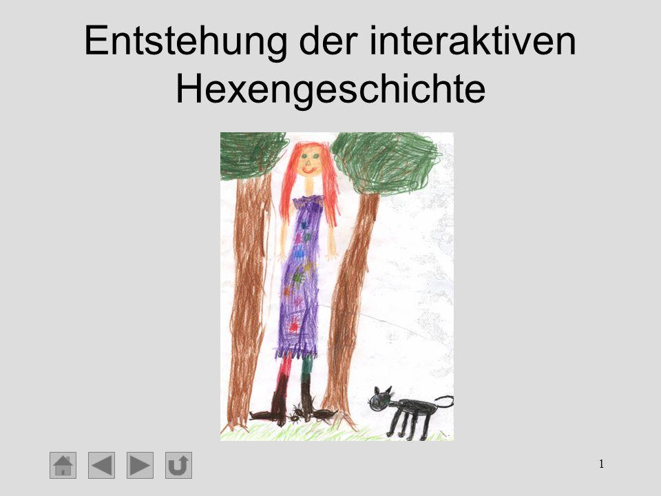 1 Entstehung der interaktiven Hexengeschichte