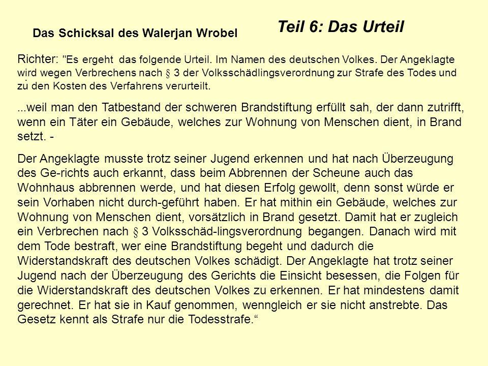 Das Schicksal des Walerjan Wrobel. Teil 6: Das Urteil Richter: