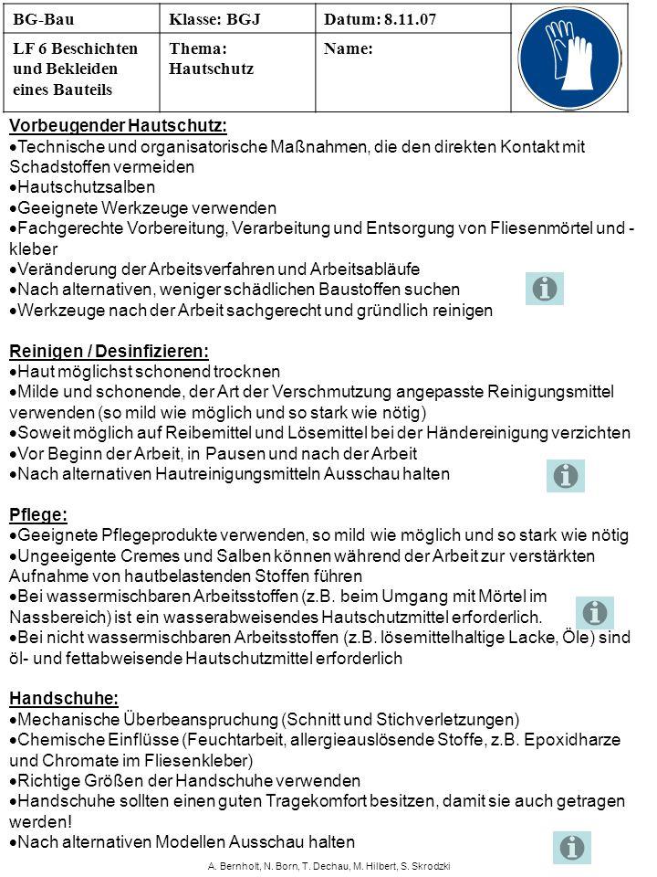 A. Bernholt, N. Born, T. Dechau, M. Hilbert, S. Skrodzki Vorbeugender Hautschutz: Technische und organisatorische Maßnahmen, die den direkten Kontakt
