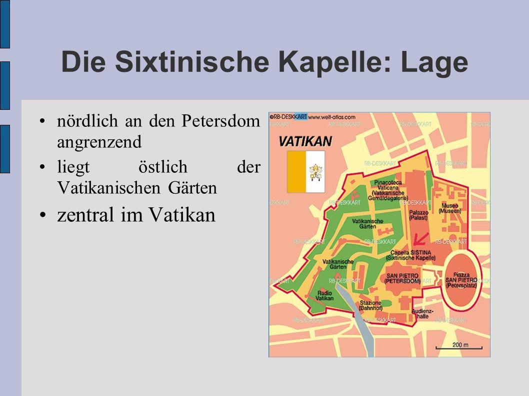 Die Sixtinische Kapelle: Lage nördlich an den Petersdom angrenzend liegt östlich der Vatikanischen Gärten zentral im Vatikan