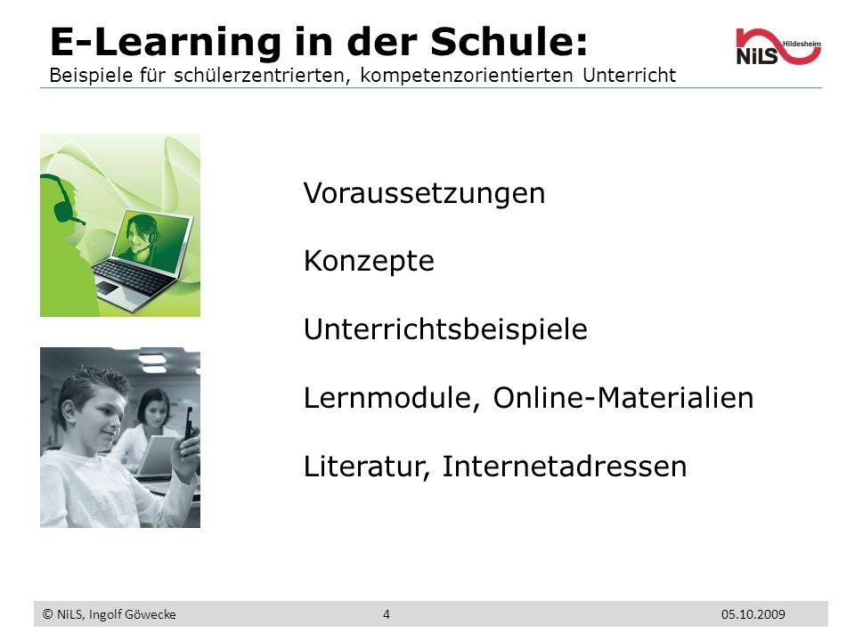 Voraussetzungen Konzepte Unterrichtsbeispiele Lernmodule, Online-Materialien Literatur, Internetadressen E-Learning in der Schule: Beispiele für schül