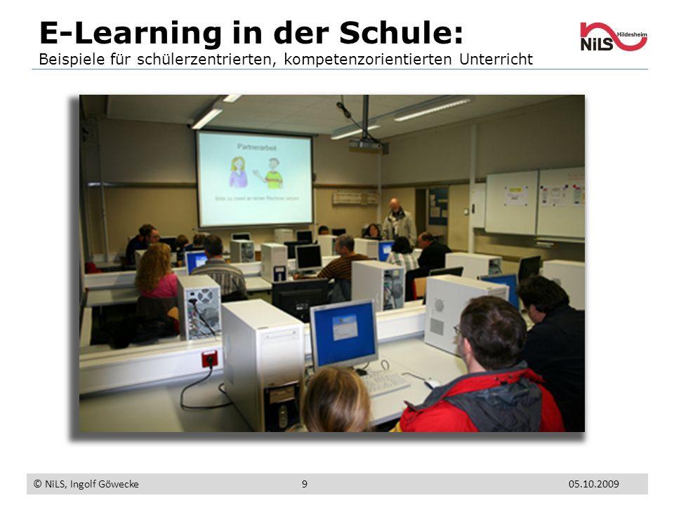 E-Learning in der Schule: Beispiele für schülerzentrierten, kompetenzorientierten Unterricht © NiLS, Ingolf Göwecke 05.10.20099