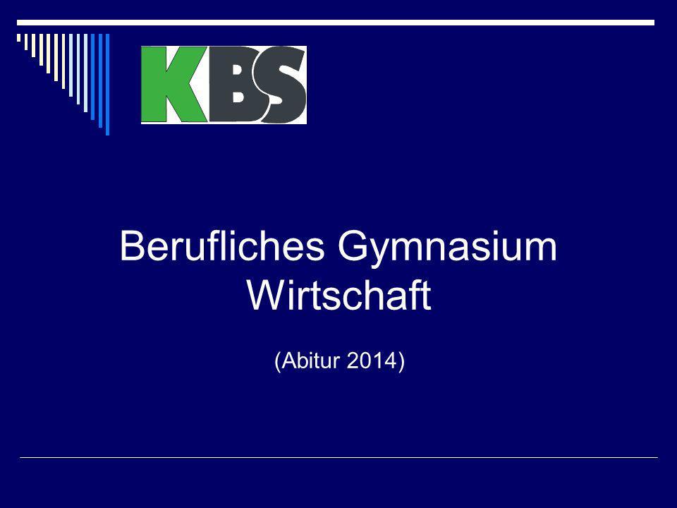 Berufliches Gymnasium Wirtschaft (Abitur 2014)