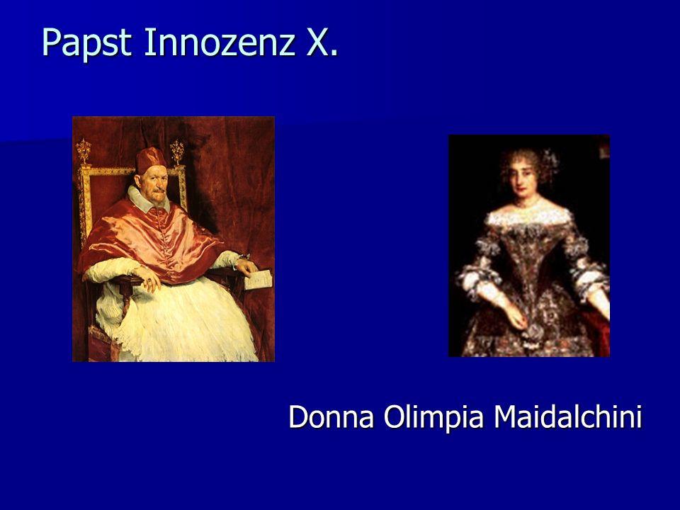 Papst Innozenz X. Donna Olimpia Maidalchini