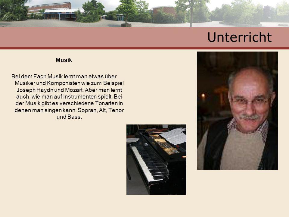 Unterricht Musik Bei dem Fach Musik lernt man etwas über Musiker und Komponisten wie zum Beispiel Joseph Haydn und Mozart. Aber man lernt auch, wie ma