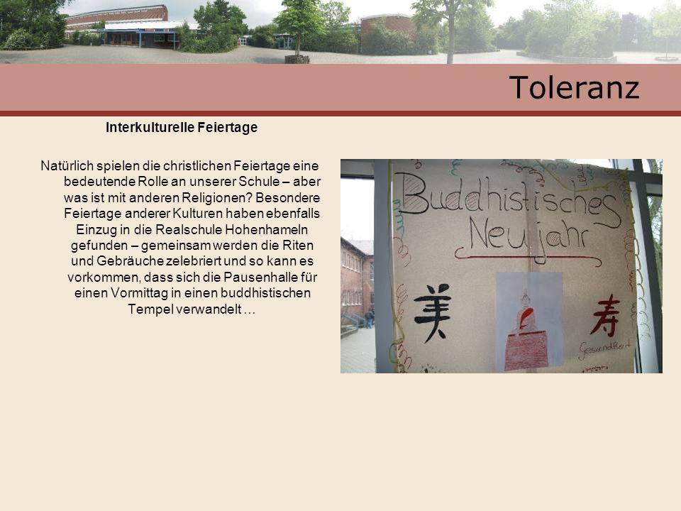 Toleranz Interkulturelle Feiertage Natürlich spielen die christlichen Feiertage eine bedeutende Rolle an unserer Schule – aber was ist mit anderen Rel