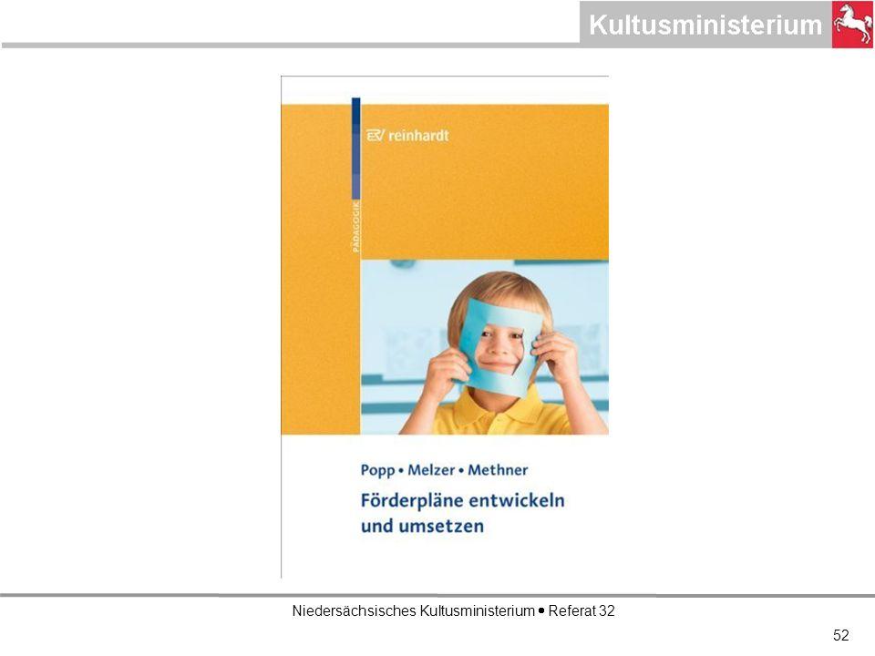 Niedersächsisches Kultusministerium Referat 32 52
