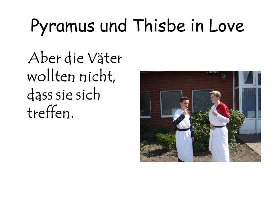 Pyramus und Thisbe in Love Aber die Väter wollten nicht, dass sie sich treffen.
